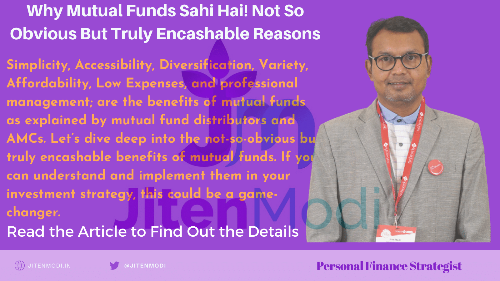 Why Mutual Funds Sahi Hai! Not So Obvious But Truly Encashable Reasons